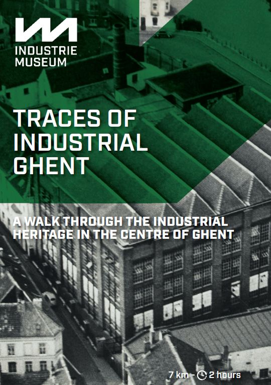 Traces of Industrial Ghent
